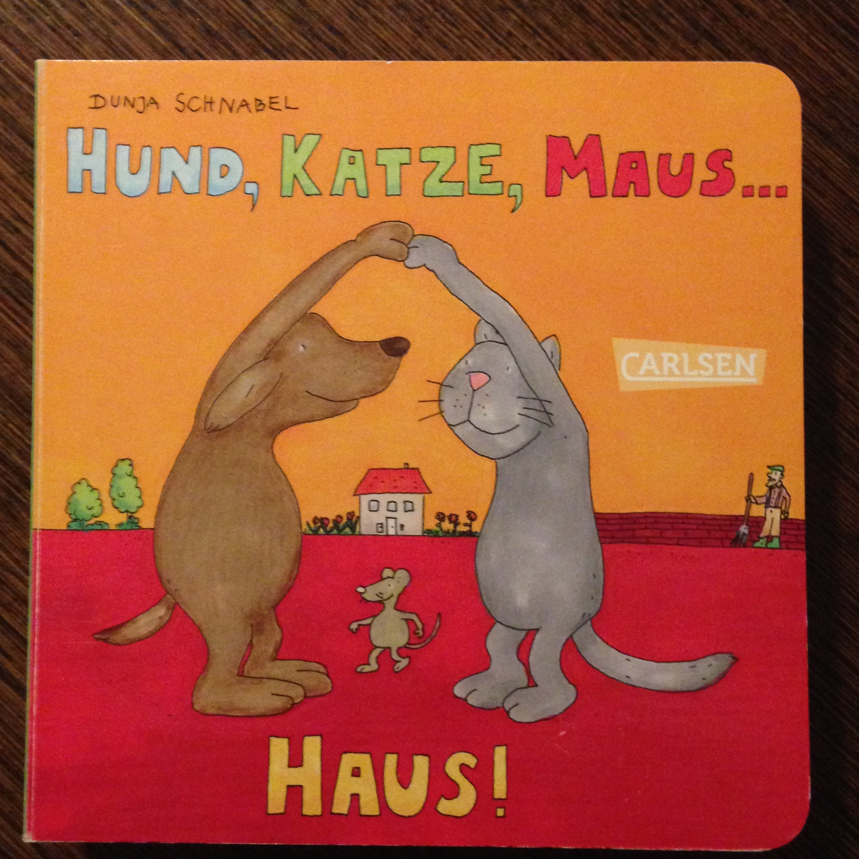 Hund, Katze, Maus...Haus! Book Cover
