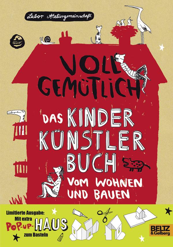 Voll gemütlich - Das KinderKünstlerBuch vom Wohnen und Bauen Book Cover