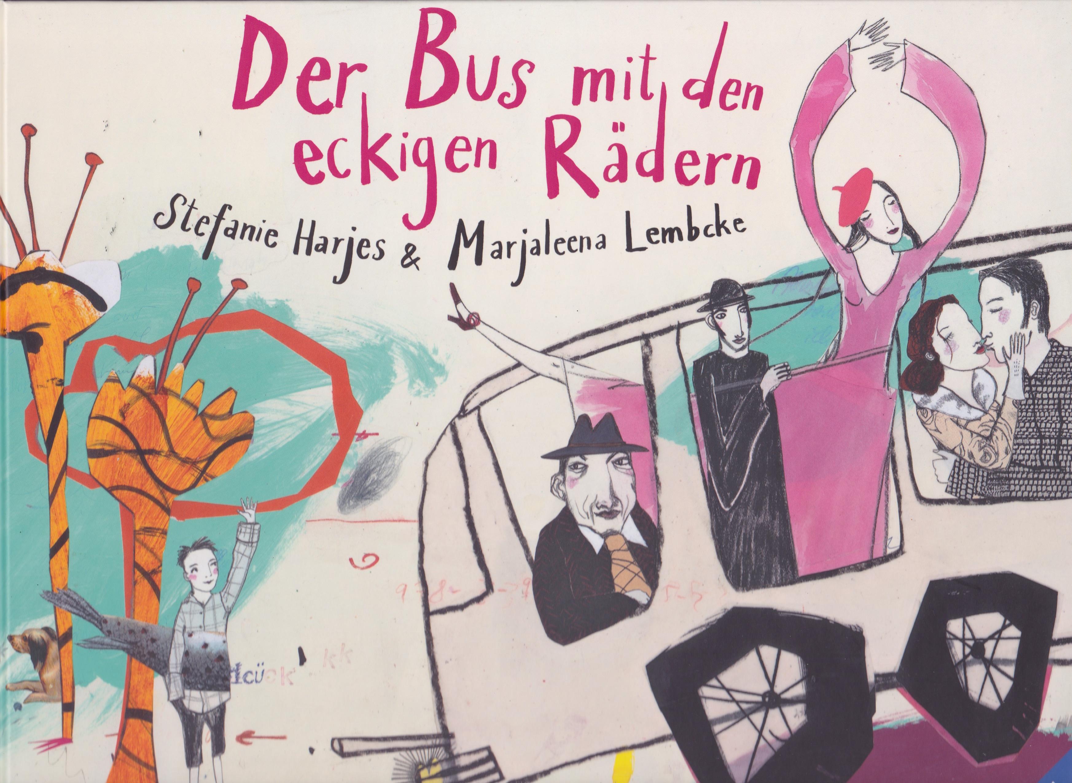 Der Bus mit den eckigen Rädern Book Cover