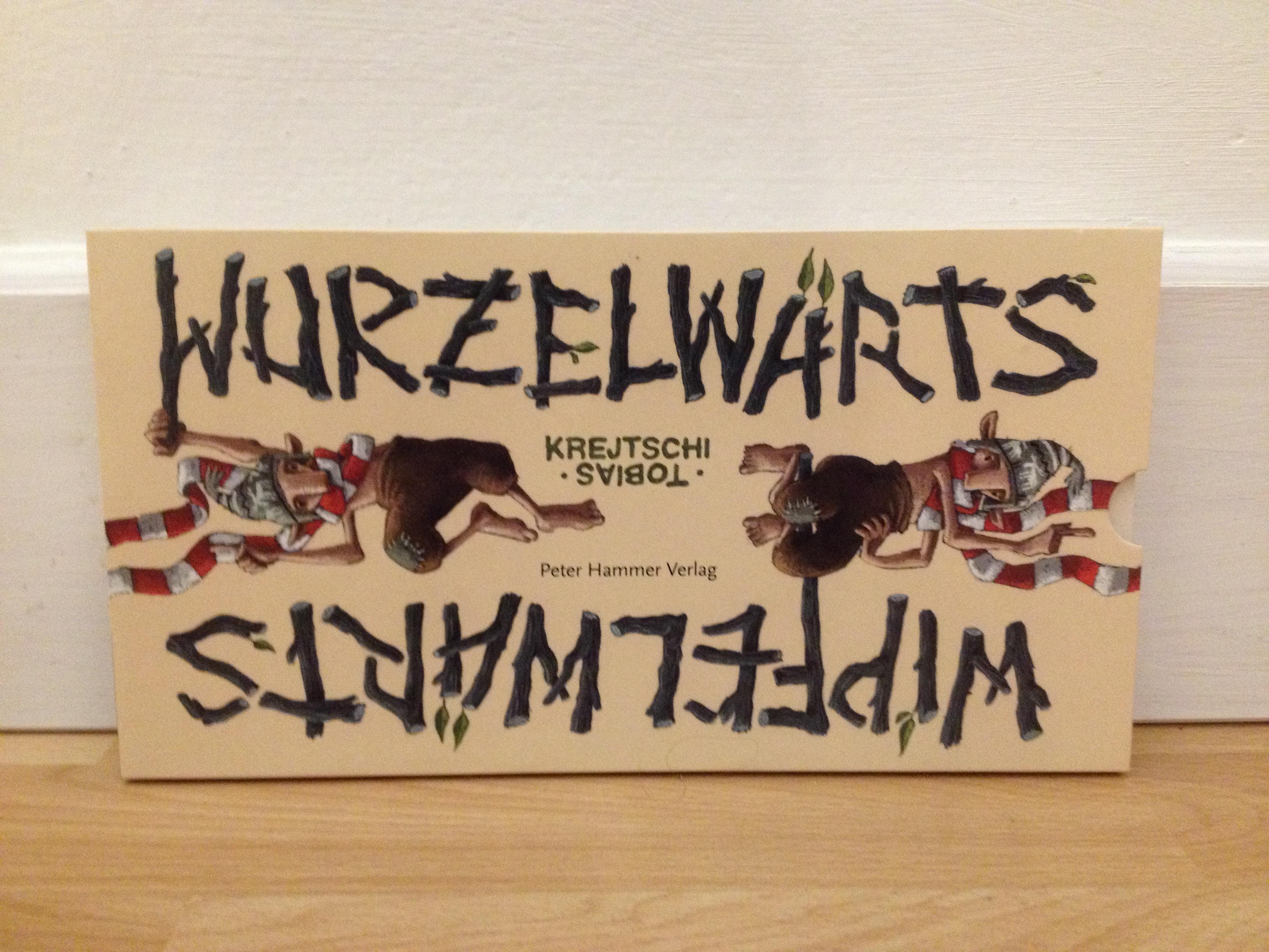 Wurzelwärts - Wipfelwärts Book Cover