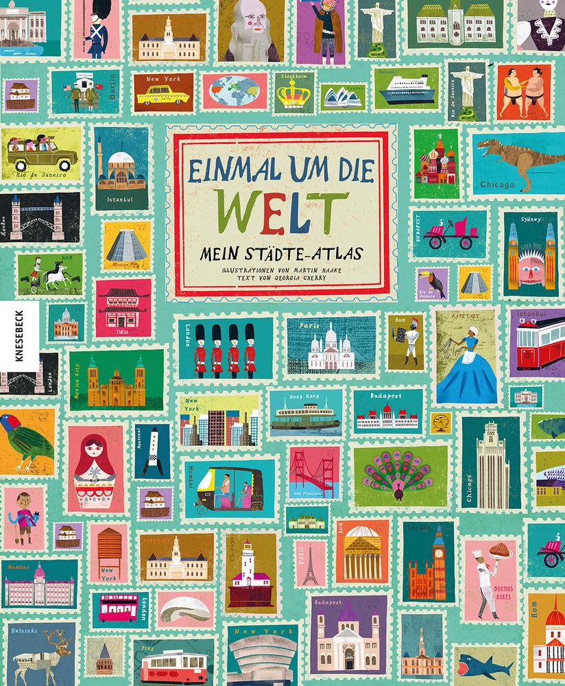 Einmal um die Welt | Mein Städte-Atlas Book Cover