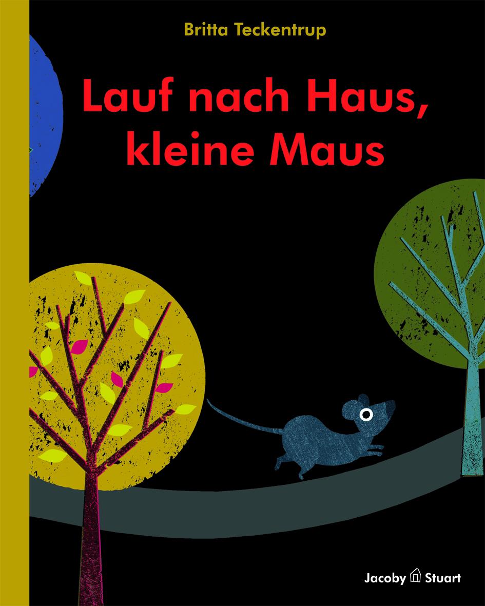 Lauf nach Haus, kleine Maus Book Cover