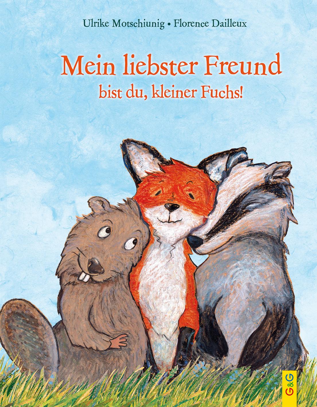 Mein liebster Freund bist du, kleiner Fuchs! Book Cover