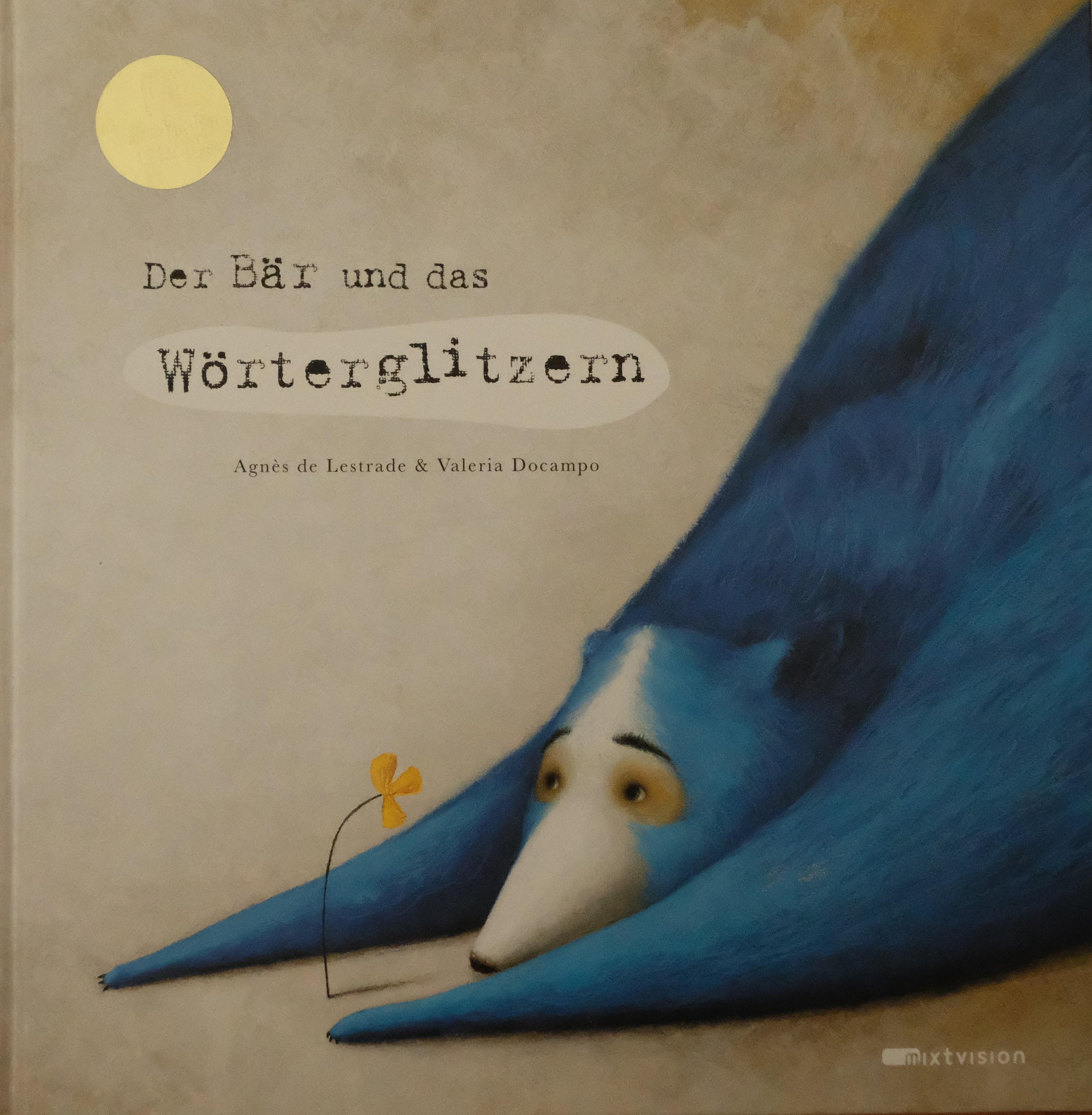 """Der Bär und das Wörterglitzern; Titel der Originalausgabe: """"Tout au bord"""" Book Cover"""
