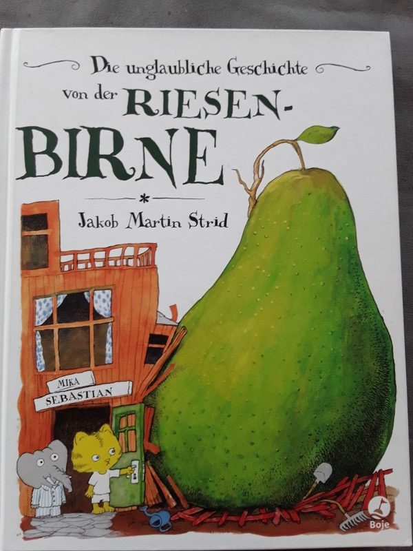 Die unglaubliche Geschichte der Riesenbirne Book Cover