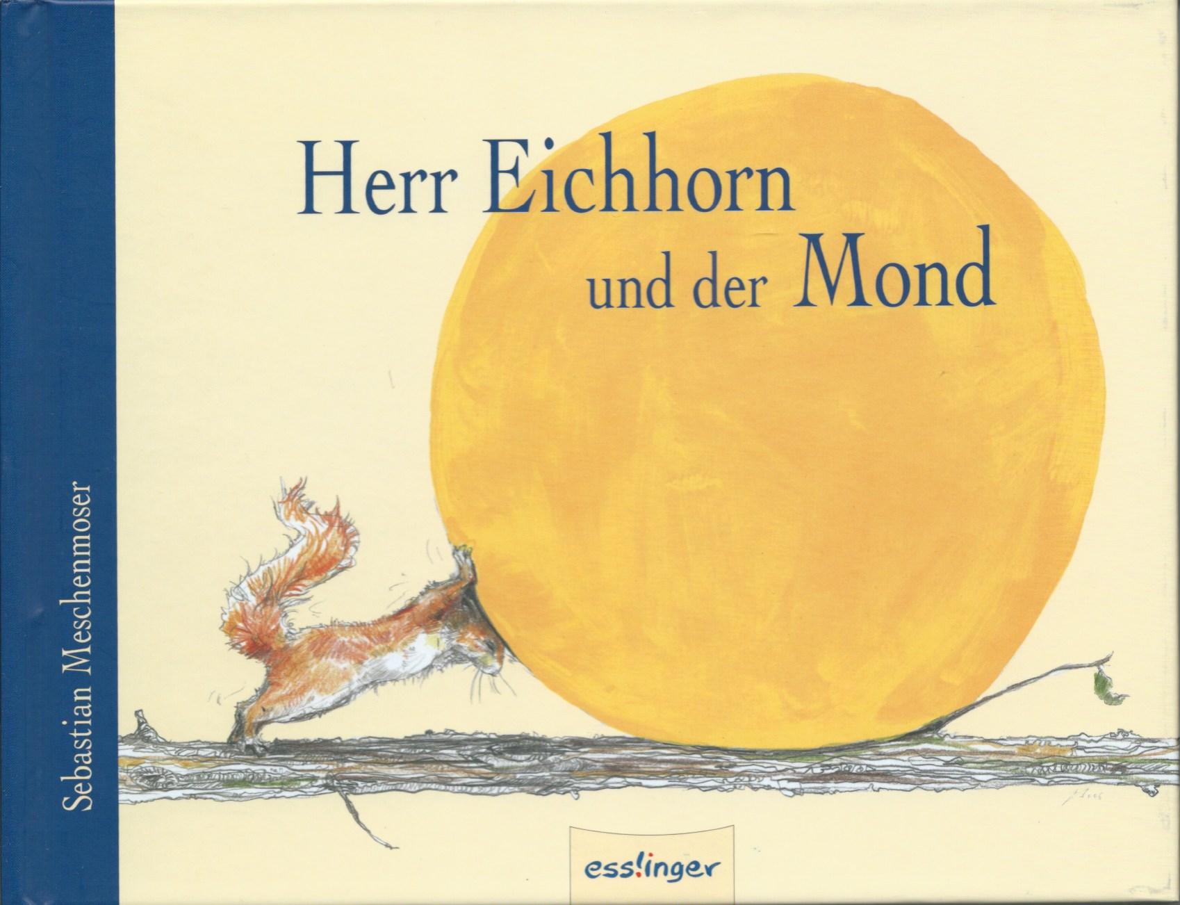 Herr Eichhorn und der Mond Book Cover