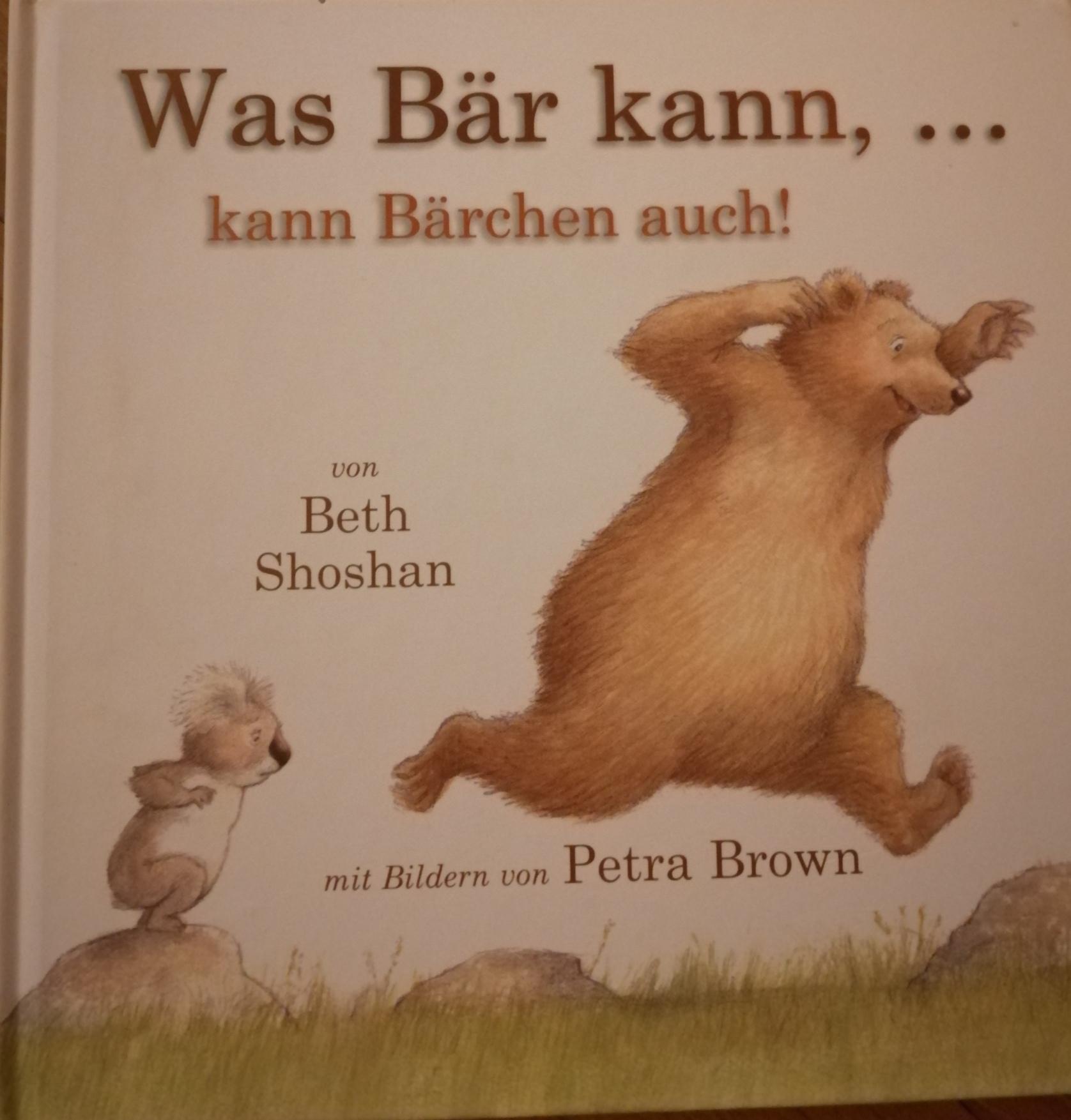 Was Bär kann ....kann Bärchen auch! Book Cover