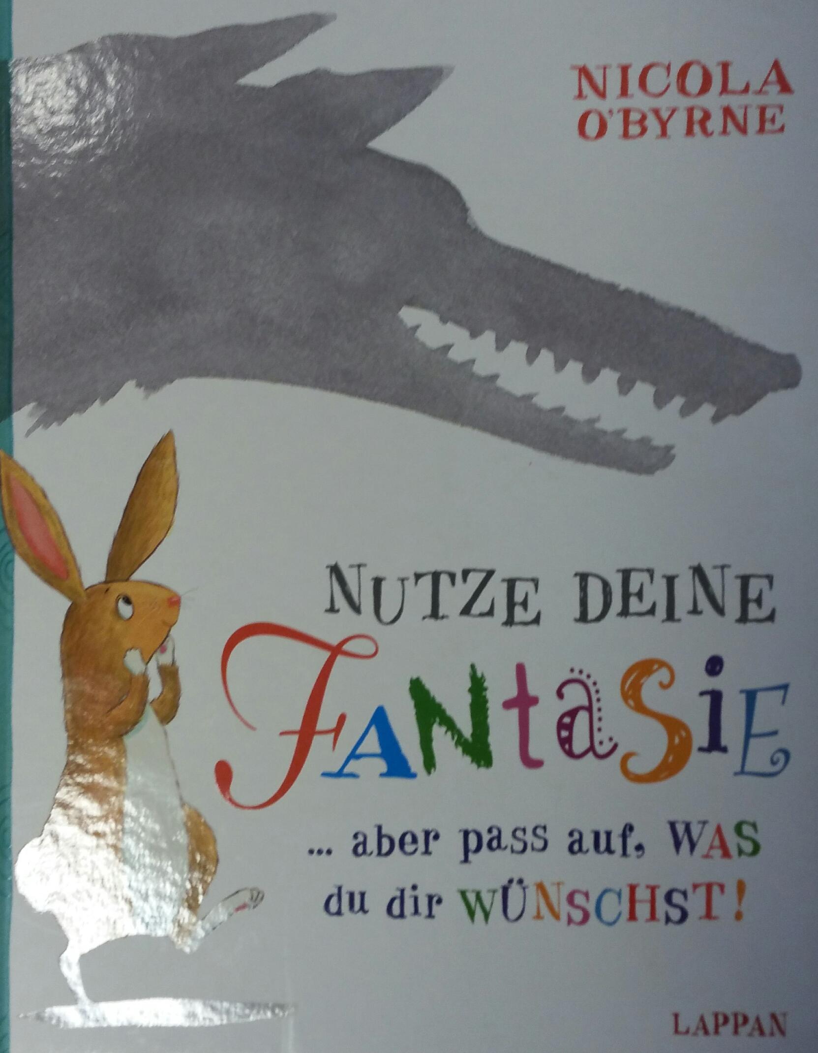 Nutze deine Fantasie... aber pass auf, was du dir wünschst! Book Cover